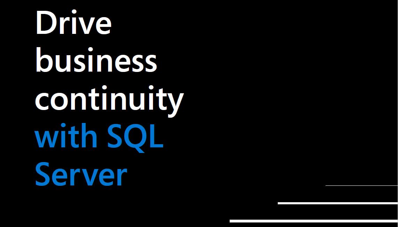 【电子书】使用SQL Server驱动业务连续性