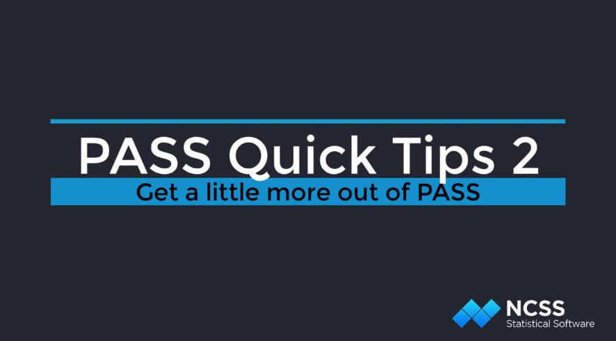 样本量估计软件PASS实用技巧(二):保存和打开模板