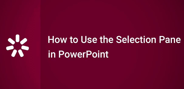 iSpring Suite 视频教程(14):如何在PowerPoint中使用选择窗格