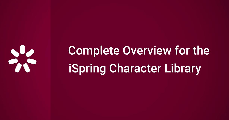 iSpring Suite 视频教程(15):iSpring字符库的完整概述