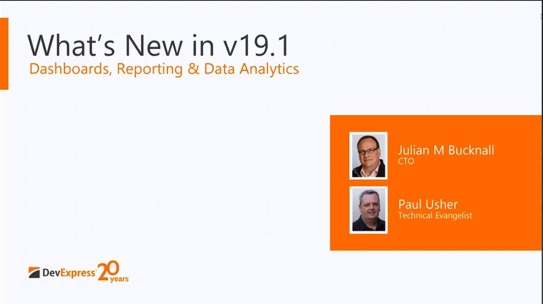 DevExpress v19.1新功能:Dashboards,Reporting & Data Analytics控件新功能全解