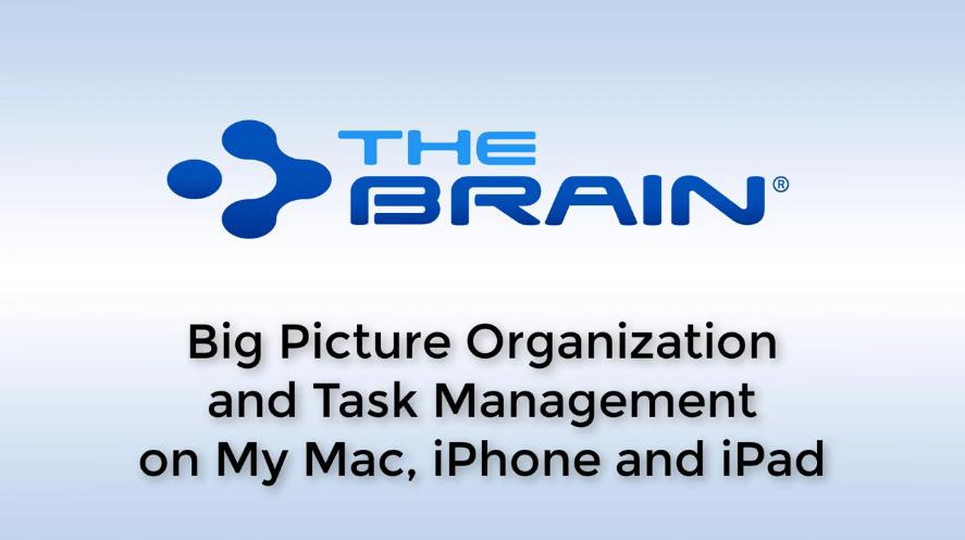【TheBrain网络研讨会】在Mac、iPhone和iPad上进行大图组织和任务管理