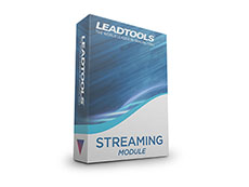 LEADTOOLS Streaming Module