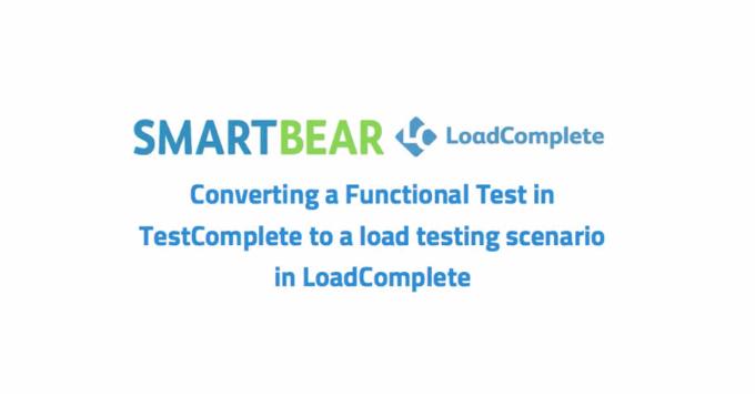 【基础教程】关于TESTCOMPLETE和LOADCOMPLETE的功能转换