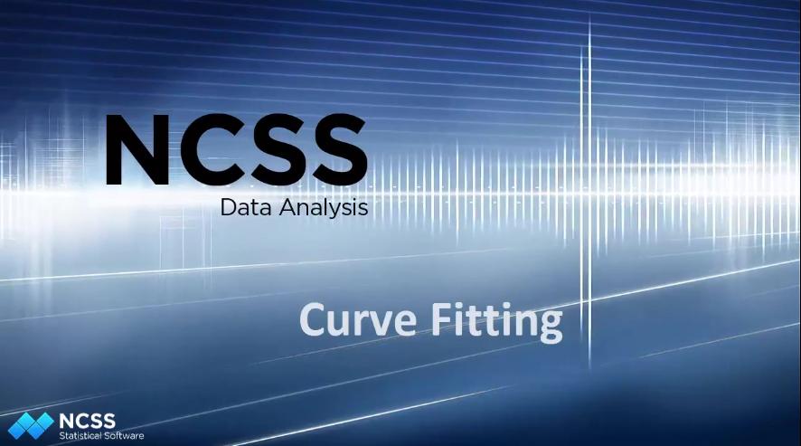 NCSS教程之二十一:关于NCSS中的曲线拟合