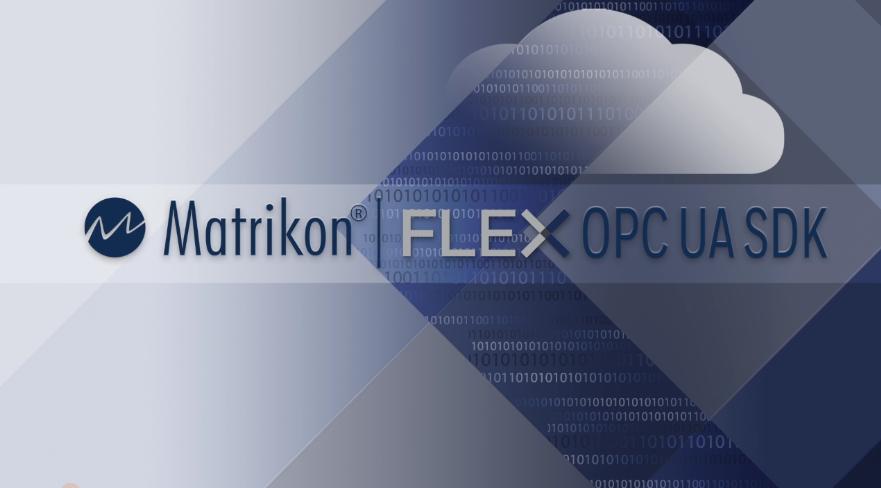 Matrikon FLEX OPC UA SDK升级!现在支持反向连接!