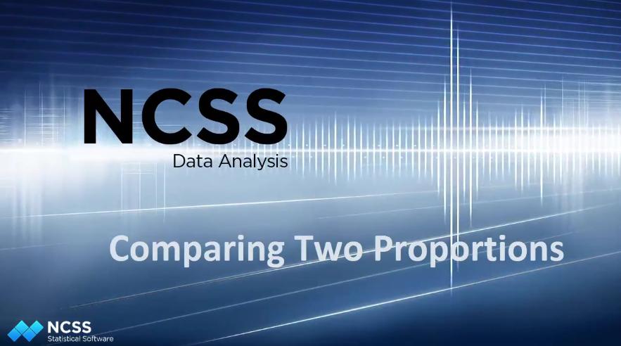 NCSS教程之二十二:比较NCSS中的两个比例