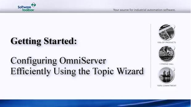 TOP Server视频教程:OmniServer主题向导入门