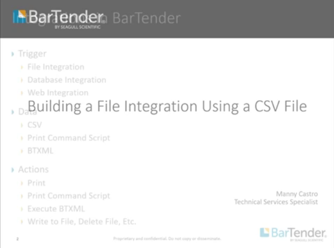 【视频详解】如何在BarTender中使用CSV文件构建文件集成