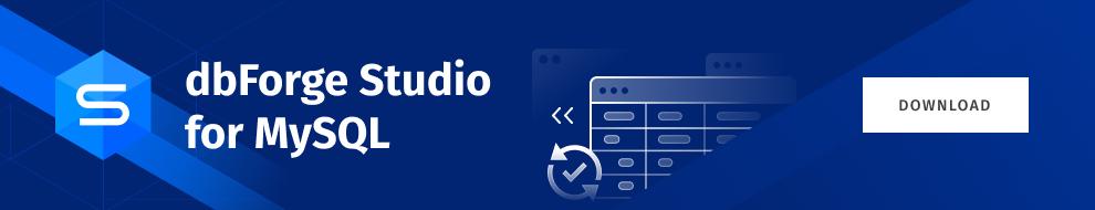 下载dbForge Studio for MySQL