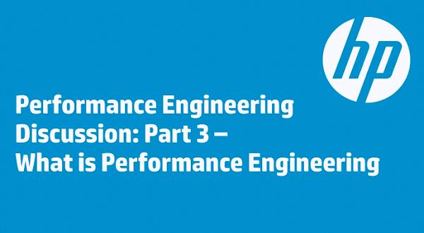 性能工程讨论三:什么是性能工程