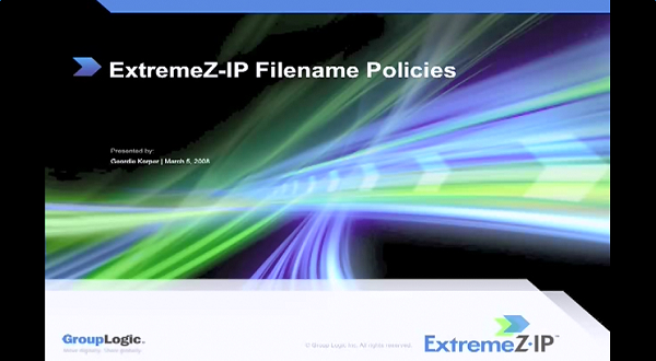 Acronis ExtremeZ-IP:文件命名策略公开课