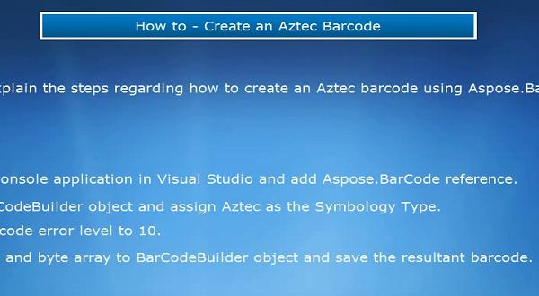 Aspose.BarCode for .NET:创建Aztec条码