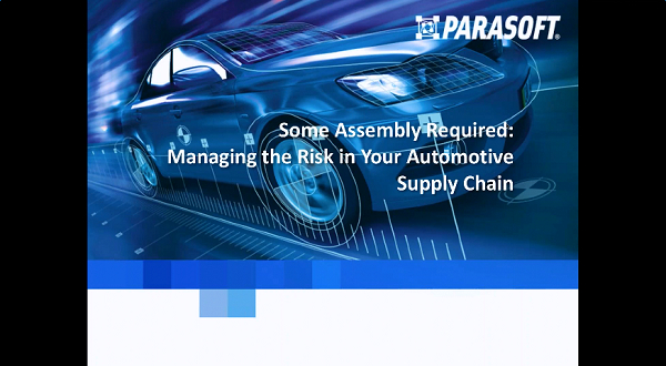 Parasoft公开课:保证汽车信息系统的质量和安全性