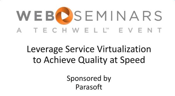 Parasoft公开课:利用服务虚拟化实现快速测试