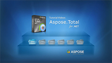 Aspose.Total for .NET入门课程