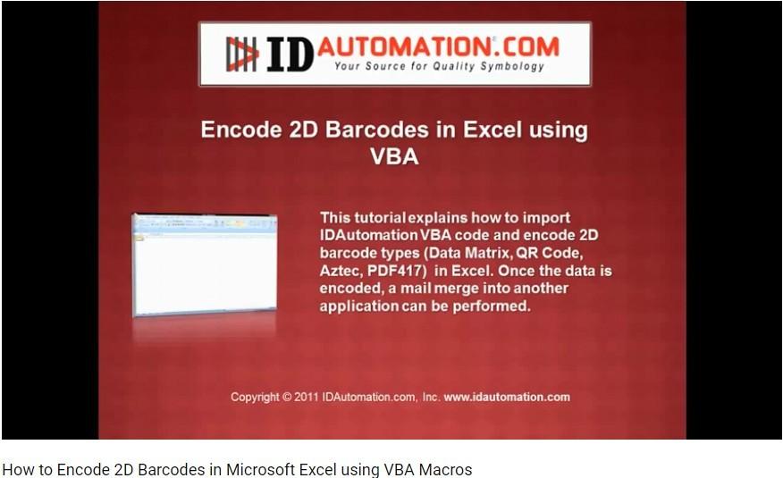 IDAutomation Excel中的条形码字体(九):如何使用VBA Macros在Microsoft Excel中编码2D条形码?