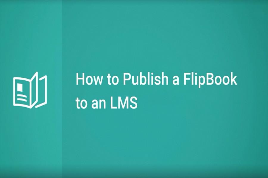 iSpring Flip教程:如何在LMS上发布一本Flipbook
