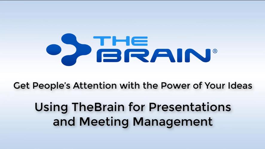【TheBrain网络研讨会】使用TheBrain进行演示和会议管理