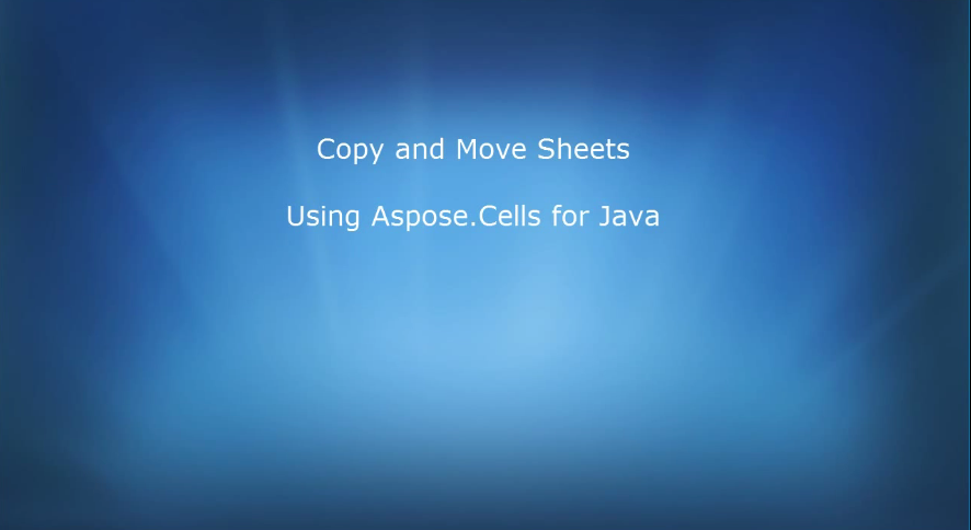 Aspose.Cells for Java视频教程:复制并移动工作表