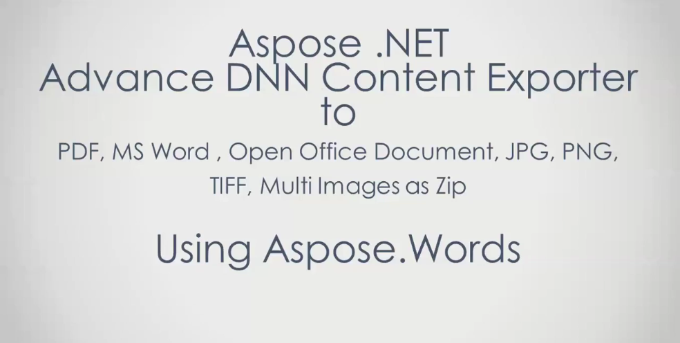 Aspose.Words for .NET视频教程系列(12):将DNN页面导出为DOC、DOCX、PDF、JPEG、PNG和TIFF格式