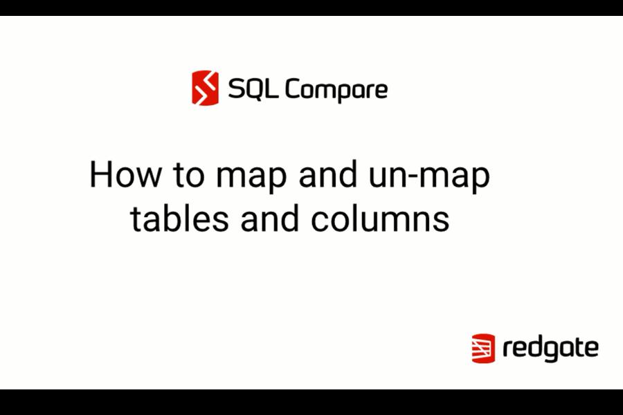 SQL Compare教程:如何使用映射和取消映射表、列