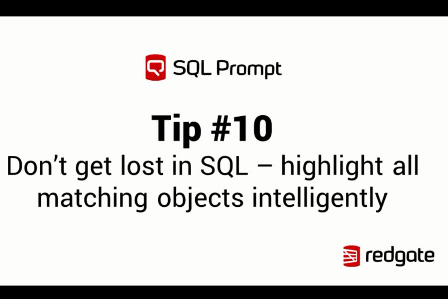 SQL Prompt视频教程:不要在SQL中迷失——智能地突出显示所有匹配的对象