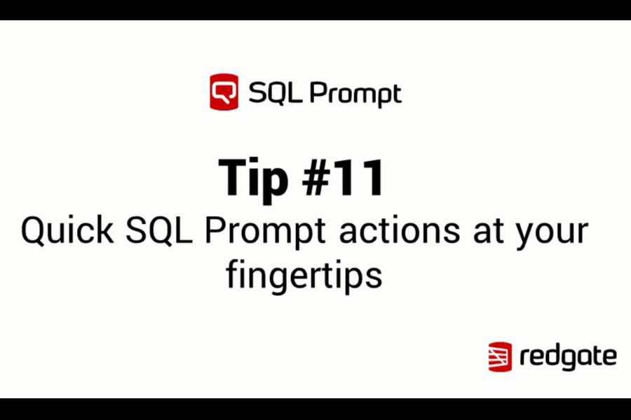 SQL Prompt视频教程:SQL Prompt的快速操作