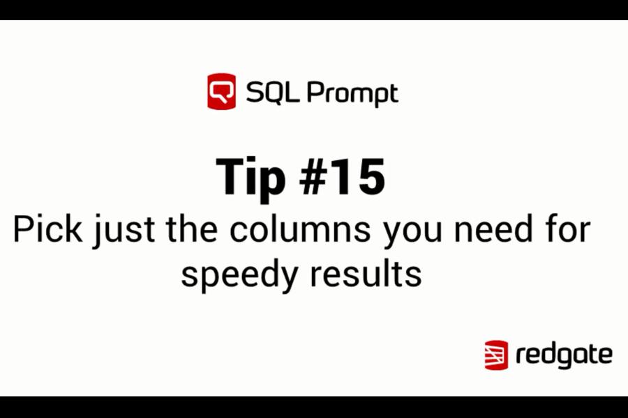 SQL Prompt视频教程:仅选择所需的列即可快速获得结果
