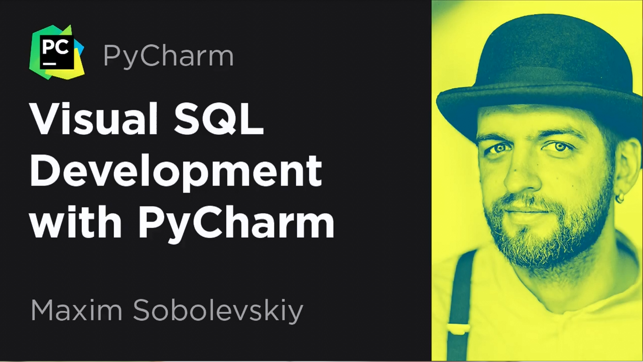 PyCharm视频教程:使用PyCharm进行Visual SQL开发