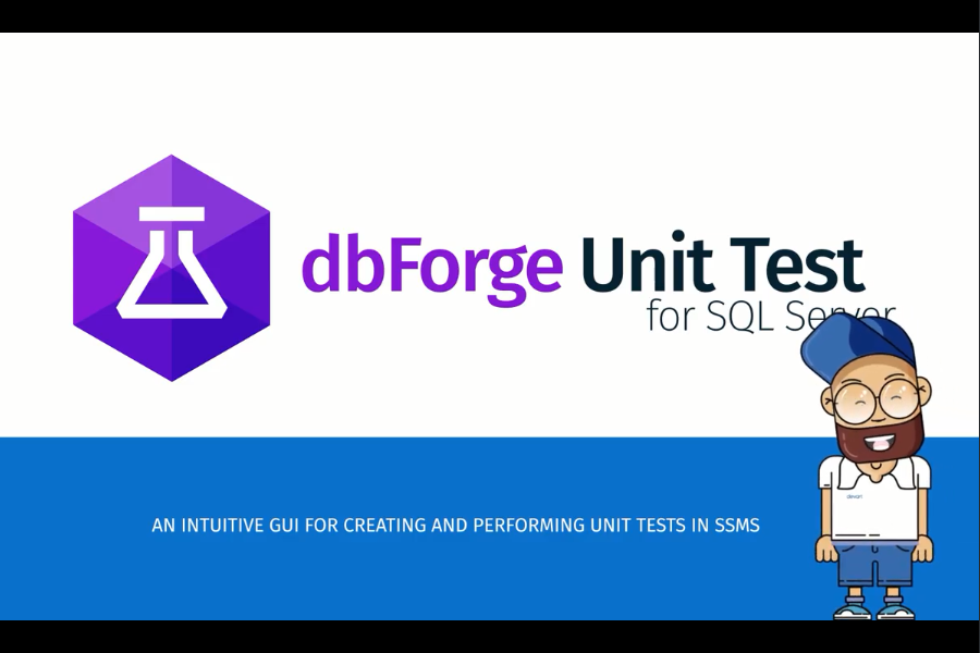 dbForge Unit Test for SQL Server视频:如何进行SQL Server数据库单元测试