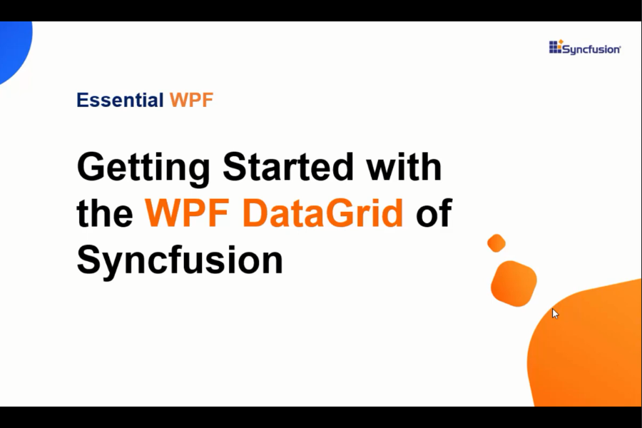 Essential Studio for WPF视频:Syncfusion的WPF DataGrid入门