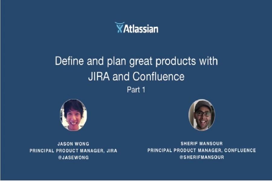 使用JIRA和Confluence定义和计划出色的产品-第1部分