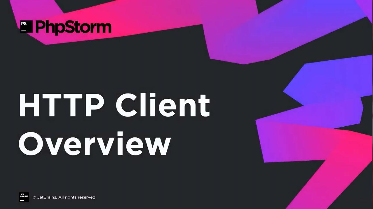 PhpStorm视频教程:PhpStorm中的HTTP客户端概述