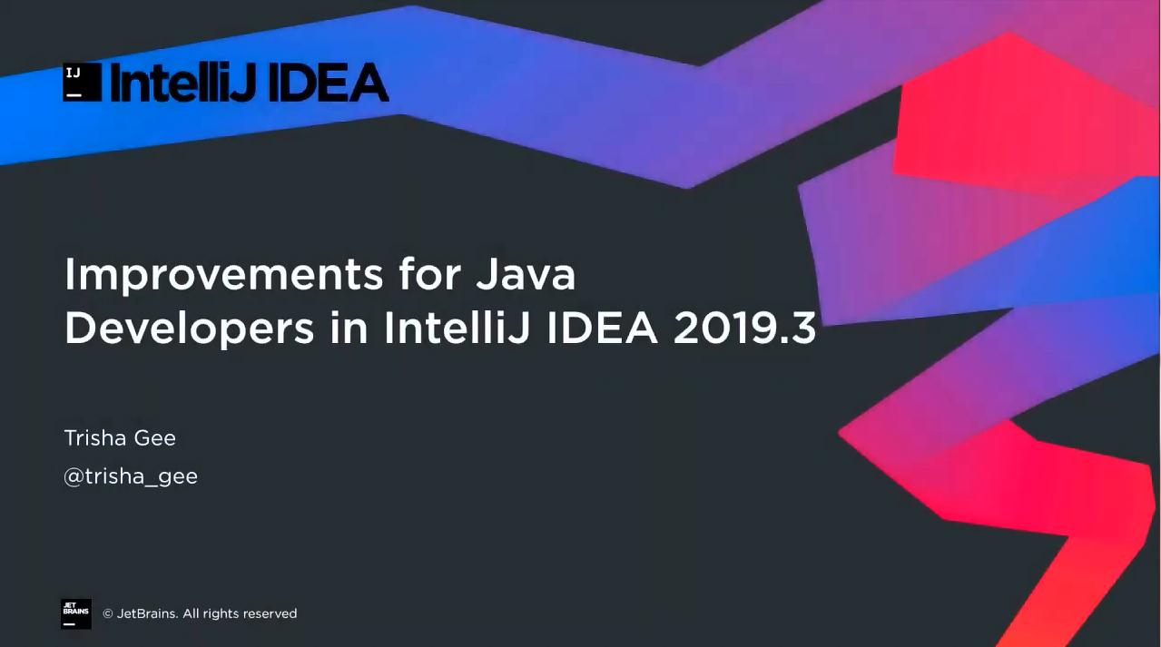 IntelliJ IDEA视频教程:2019.3版本中针对Java开发人员的改进