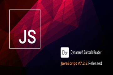 Dynamsoft Barcode Reader v7.2.2 JavaScript版发布!| 附下载