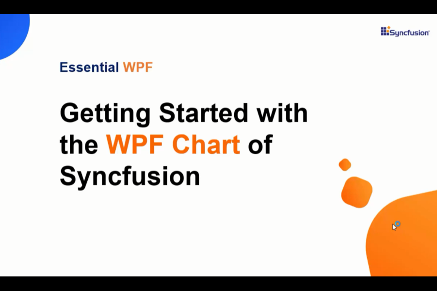 Essential Studio for WPF视频:Syncfusion的WPF图表入门