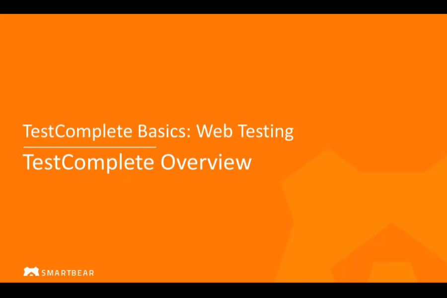 使用TestComplete进行Web测试:TestComplete概述