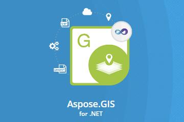 更易读取地理空间数据!专门用于GIS数据处理控件Aspose.GIS迎来12月v19.12新版上线!