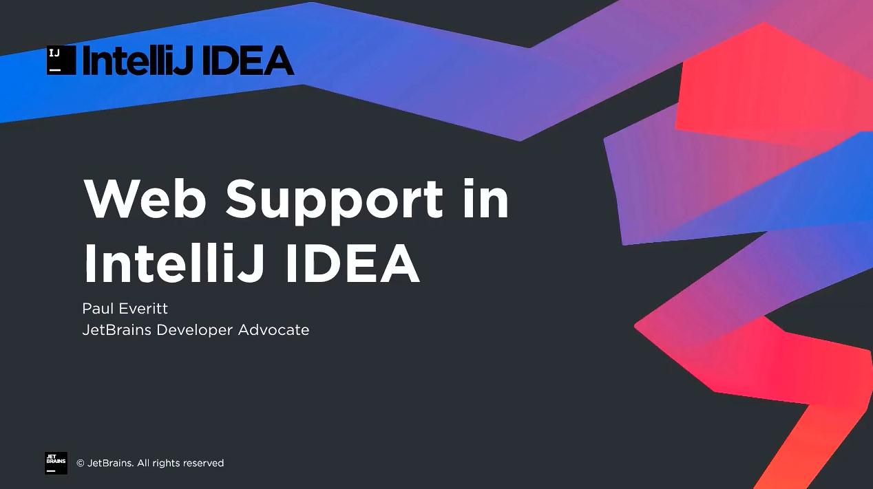 IntelliJ IDEA视频教程:IntelliJ IDEA Ultimate中的Web支持