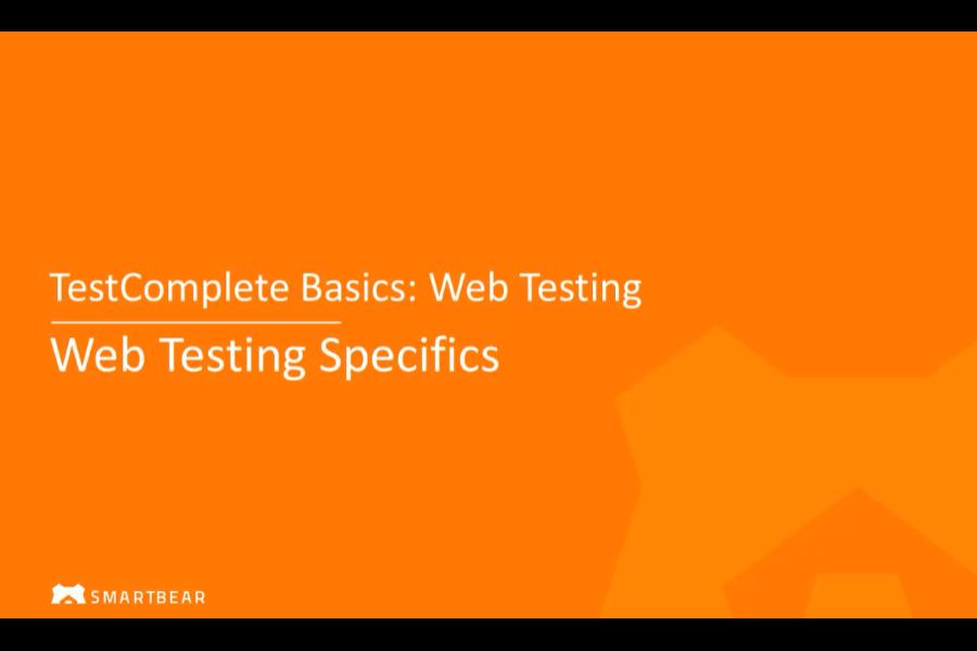 使用TestComplete进行Web测试:Web测试细节