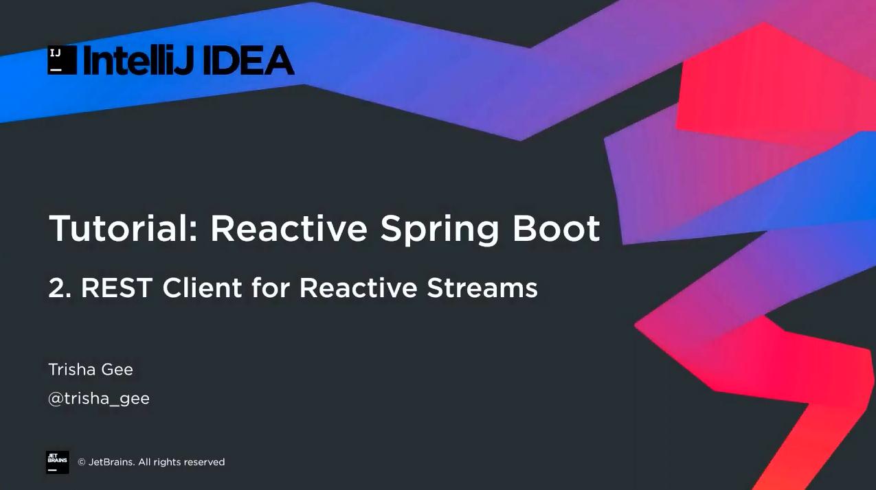 IntelliJ IDEA响应式Spring Boot第2部分:Java REST客户端