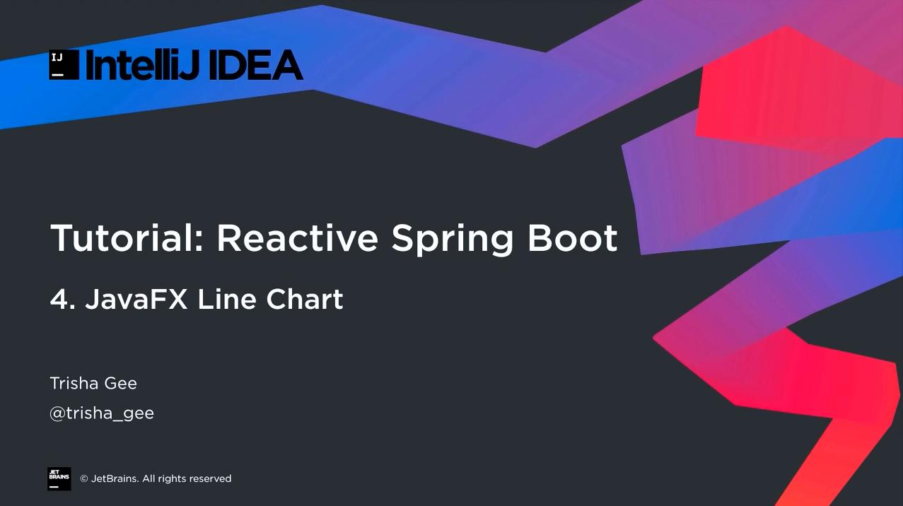 IntelliJ IDEA响应式Spring Boot第4部分:JavaFX折线图