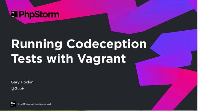 PhpStorm视频教程:使用Vagrant运行代码接受测试