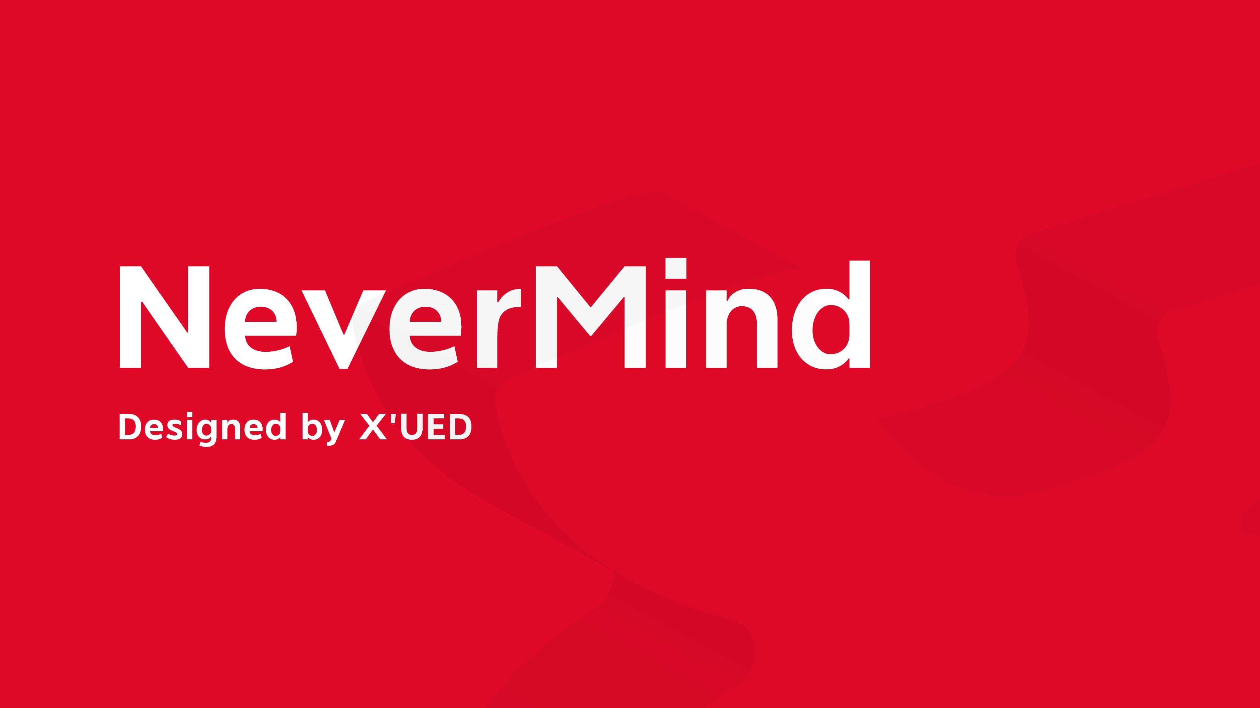 NeverMind——XMind团队自主设计字体震撼上线!
