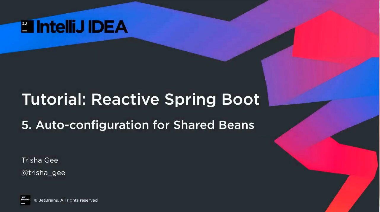 IntelliJ IDEA响应式Spring Boot第5部分:共享Bean的自动配置