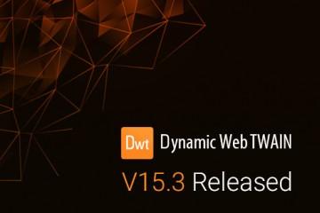 Dynamic Web TWAIN v15.3发布,为图像处理添加多种方法 |附下载
