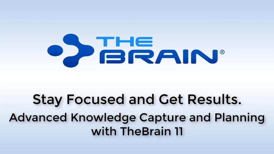 思维导图软件Thebrain网络研讨会大纲——数字大脑的基本知识管理捕获实践