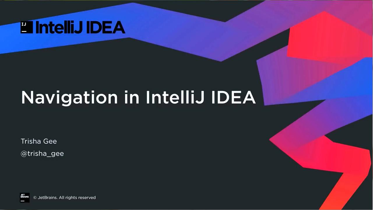 IntelliJ IDEA视频教程:在IntelliJ IDEA中导航