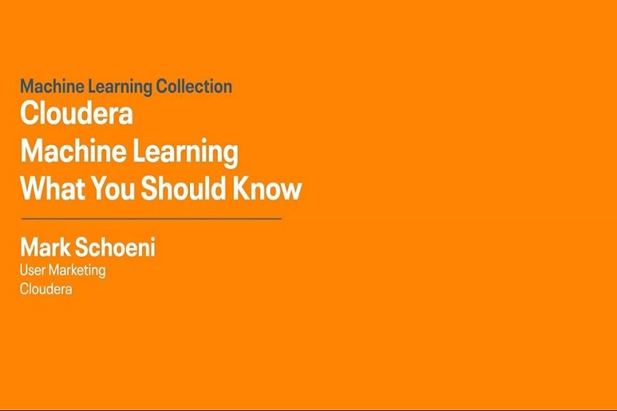 Cloudera Machine Learning视频:关于CML应该了解的功能